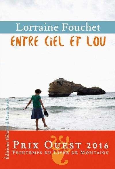 Entre ciel et Lou - Lorraine Fouchet