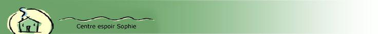 Centre Espoir Sophie est une halte accueil située à Ottawa qui offre un ensemble de services en français aux femmes socialement marginalisées, c'est-à-dire aux femmes qui proviennent de milieux défavorisés et qui vivent des situations difficiles liées, entre autres, à la pauvreté, la toxicomanie, la prostitution, la violence, l'itinérance, à la santé physique et mentale et au manque de travail.