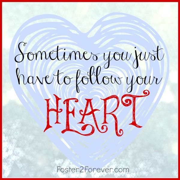 """How saying yes brought a foster mom joy amongst the chaos.""""Sometimes you just have to follow your heart!"""" #inspiration #quote"""