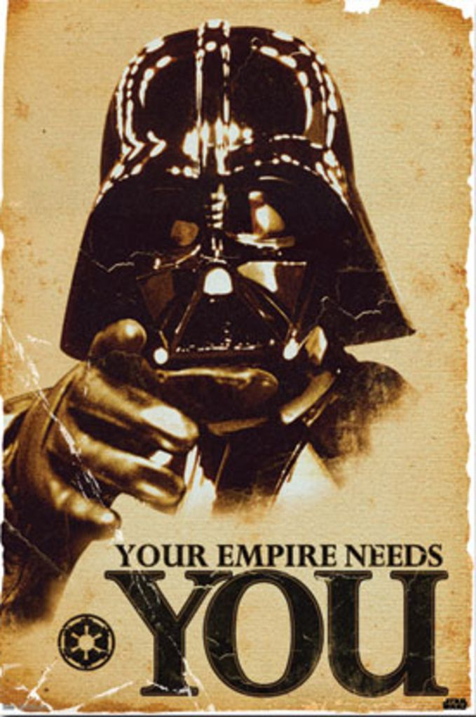 Star Wars Darth Vader Your Empire Needs You Movie Poster