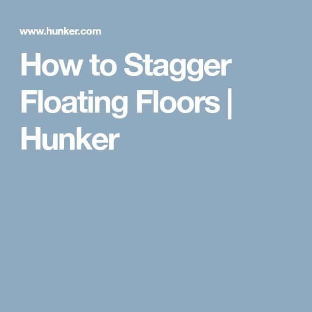 How to Stagger Floating Floors | Hunker
