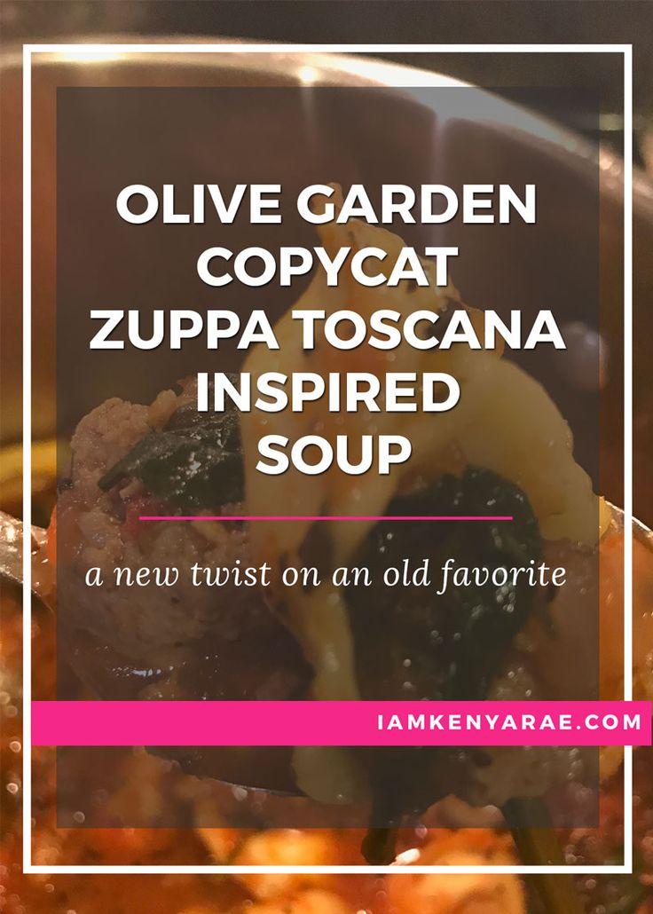Copycat Olive Garden Zuppa Toscana Inspired Soup Make a copy of your favorite Olive Garden soup.  Here's how.