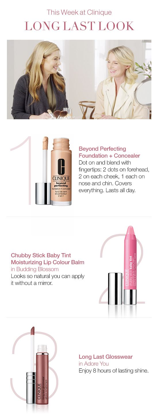 Makeup that lasts all day: a long-lasting, full-coverage foundation, easy-to-apply lip color and a long-lasting lip gloss for all-day shine. Try Clinique Beyond Perfecting Foundation + Concealer, Chubby Stick Baby Tint Moisturizing Lip Colour Balm and Long Last Glosswear.
