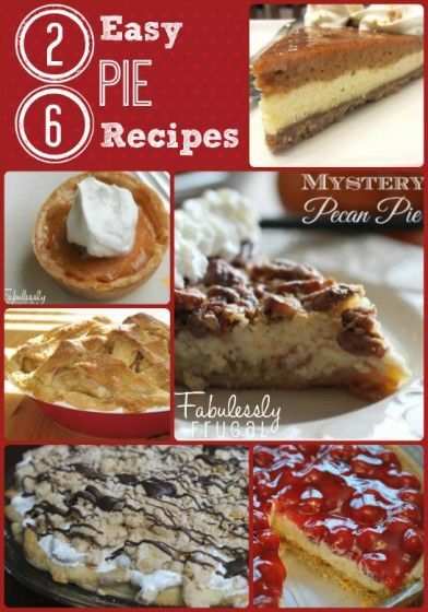 26 easy pie recipes for Thanksgiving and all throughout the Holiday season!