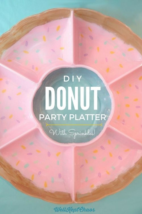 DIY Donut Party Platter- How to make this adorable, re-usable platter for less than $10 using supplies you probably have at home!
