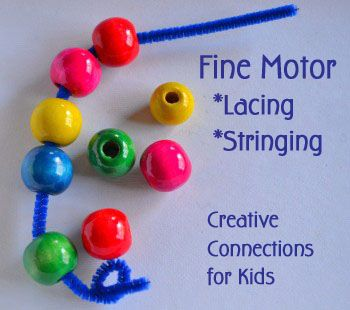 Fine Motor activities - stringing and lacing from Creative Connections for Kids