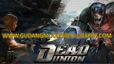 Free Download Dead Union MOD v1.9.3.6615 Apk Full Version 2016, GudangmuDroid | Free Download Game Android, Apk and Software, Dead Union is a 3D strategy zombie shooting game, which combines the tower defense feature into FPS. It's totally a brand new FPS game and would bring much more fun to FPS fans. Which means, it's not just a FPS game, it asks for special strategy in game play.
