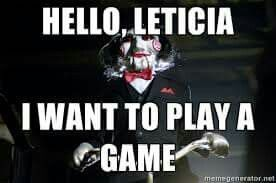 Hello leticia i want to play a game