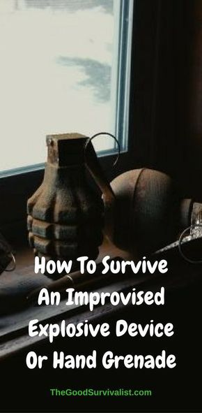 You may think you'll never be in a position where you need to protect yourself against an I.E.D. (improvised explosive device), or hand grenade.Neither did the victims of Columbine! http://www.thegoodsurvivalist.com/how-to-survive-an-improvised-explosive-devicehand-grenade/
