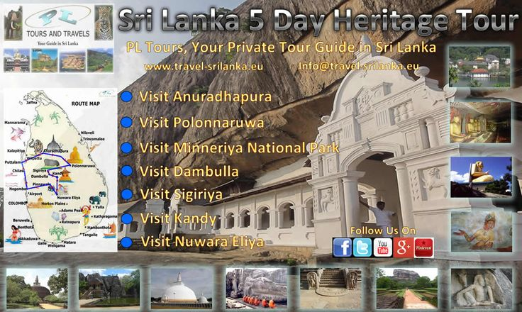 Sri Lanka 5 Day Heritage Tour.  5 days and 4 nights travelling through the pages of Sri Lankan history. Visit the Ancient Sinhalese kingdoms of Anuradhapura, Pollonnaruwa, Kandy, Dambulla and Sigiriya.