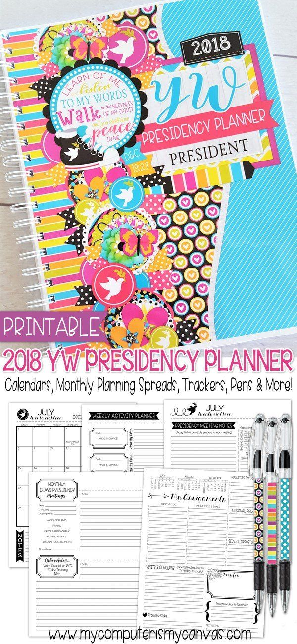 2018 YW Presidency Planner PRINTABLE - includes calendars, monthly planning sections, notes, lists, trackers, activity planners, agendas, budget sheets, planning helps for new beginnings, yw in excellence, camp and more + coordinating pen inserts!! She also has lots of DARLING coordinating printables for the girls! #mycomputerismycanvas
