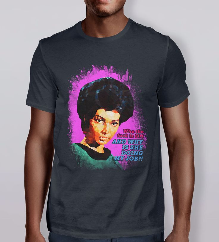 """""""Who the fuck is #Siri, and why is she doing my job?"""" Uhura, from #StarTrek. 'Director of Communications' T-Shirt is part of the Polygraphy collection by Kevin Halfhill. Polygraphy is a collection of artwork inspired by pop culture and the human condition."""