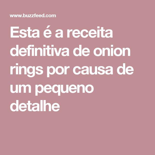 Esta é a receita definitiva de onion rings por causa de um pequeno detalhe