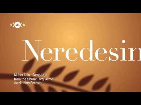 Maher Zain - Neredesin (lyrics)