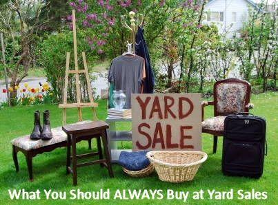 Things You Should Always Buy at Yard Sales.