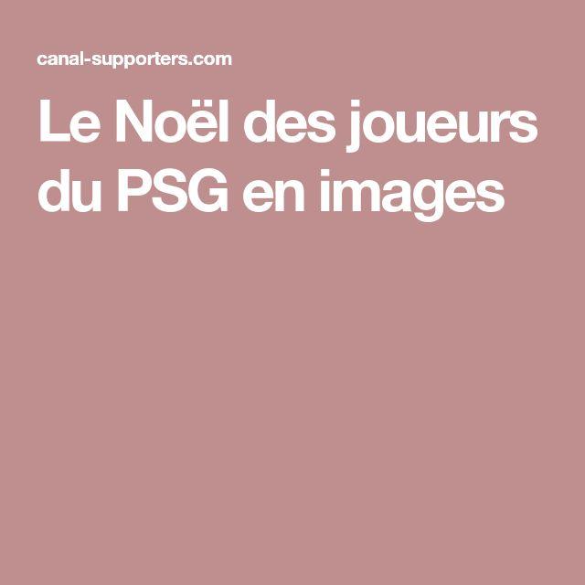 Le Noël des joueurs du PSG en images