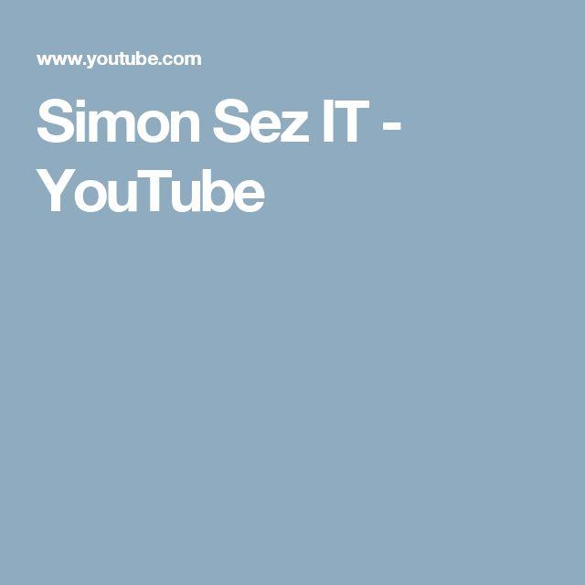 Simon Sez IT - YouTube