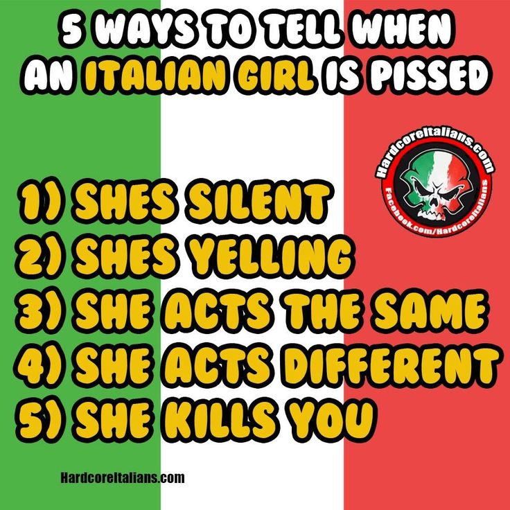 5 ways to tell when an Italian girl is pissed