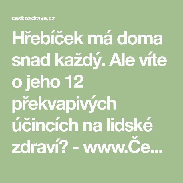 Hřebíček má doma snad každý. Ale víte o jeho 12 překvapivých účincích na lidské zdraví? - www.ČeskoZdravě.cz