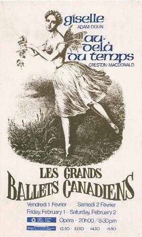 Les Grands Ballets Canadiens: Giselle (Adam-Dolin) [et] Au-delà du temps (Creston-Macdonald) [affiche] vendredi 1, samedi 2 février au Centre national des Arts, Opéra. 20h00 = Friday 1, Saturday 2, Februrary at National Arts Centre, Opéra. 8:30 pm