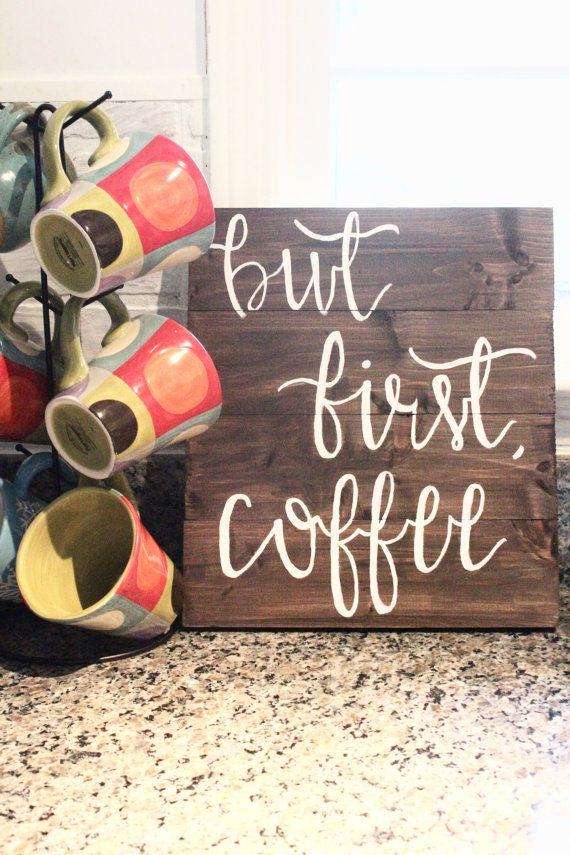 But First Coffee Sign Home Decor Wood Sign Hand Painted Sign