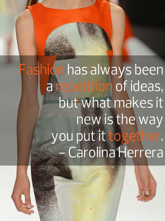 Carolina Herrera. #fashion #quote