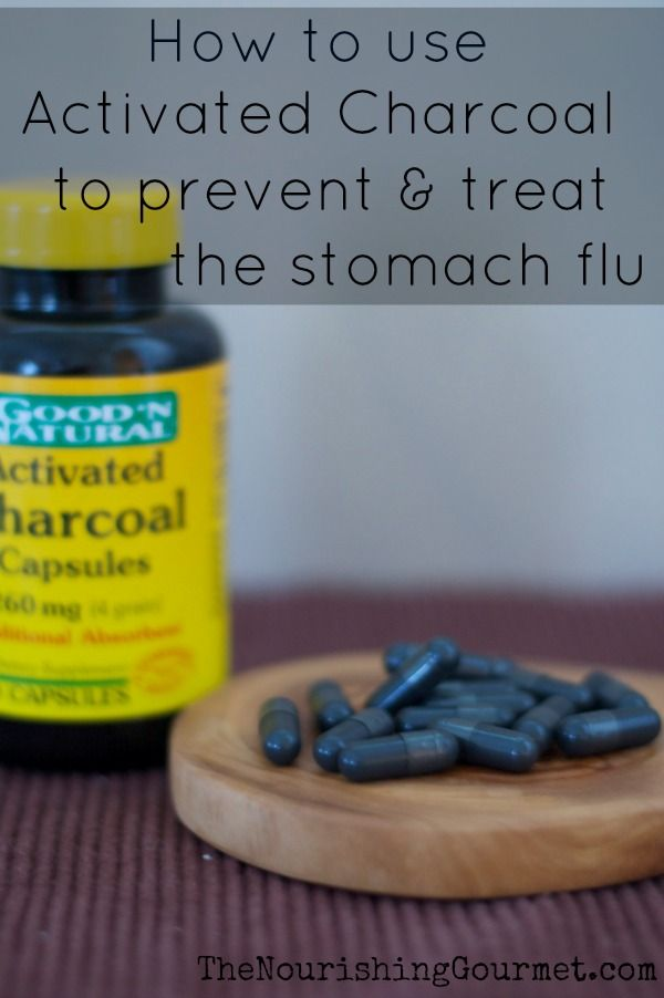 One of the best ways to treat the stomach bug/flu: Activated charcoal. Sure glad I keep it in stock.