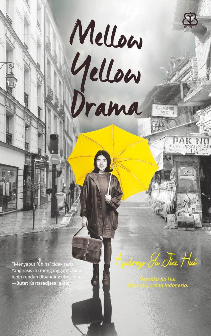 Mellow Yellow Drama - Audrey Yu Jia Hui