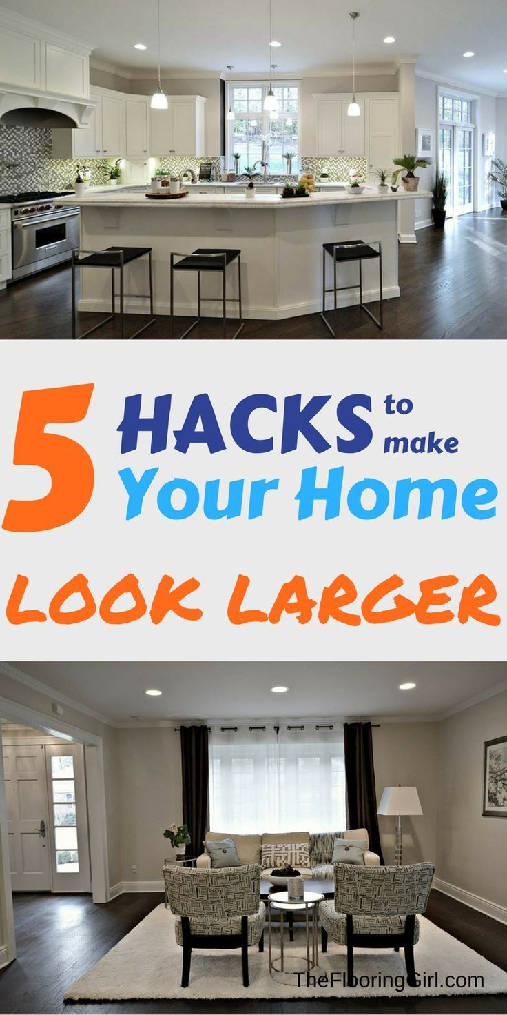5 Hacks to make your home look larger.  Spring Makeover tips.