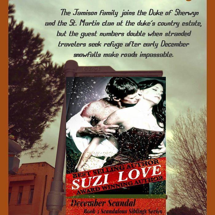 December Scandal Book 3 Scandalous Siblings #HistoricalRomance #SuziLove #regency #history #Victorian #19thcentury