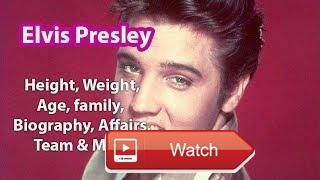 Elvis Presley Height Age Biography Family Marriage Net Worth Wiki  Full Biography About this Celebrity Please Check Link below TO
