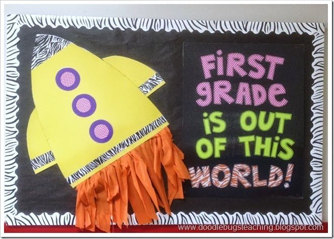 First Grade is out of this world!  Bulletin board idea
