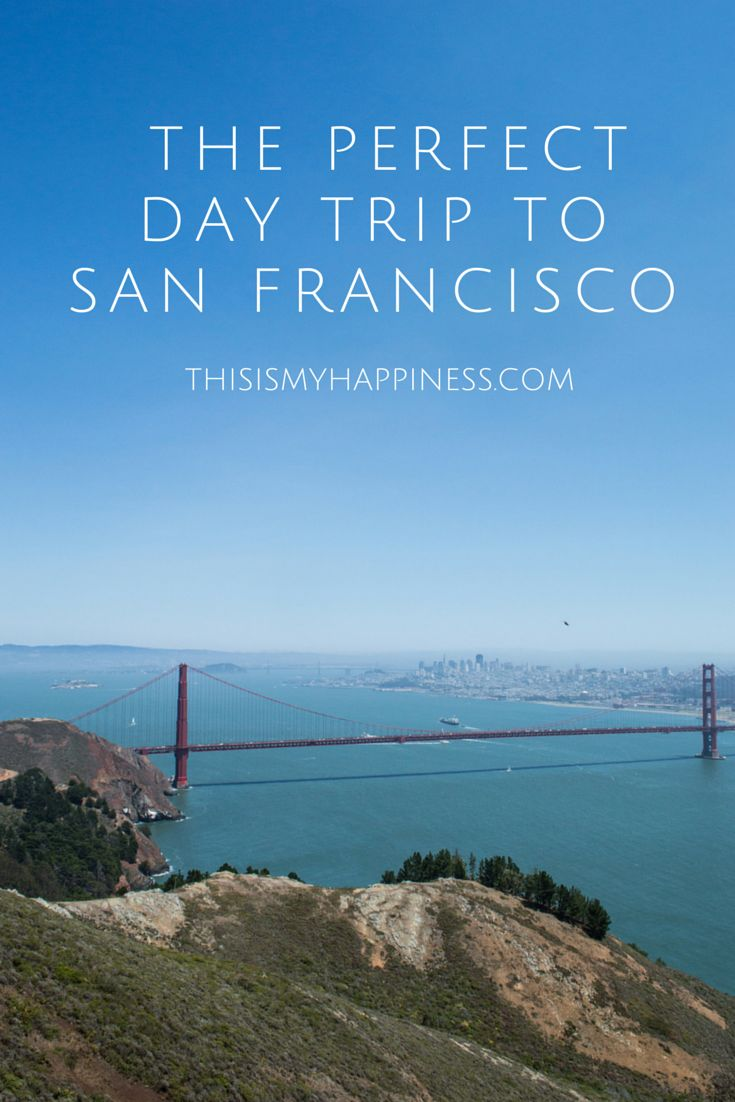 Ideas for building the perfect day trip to San Francisco, including tips for where to eat, parking, and kid-friendly activities.