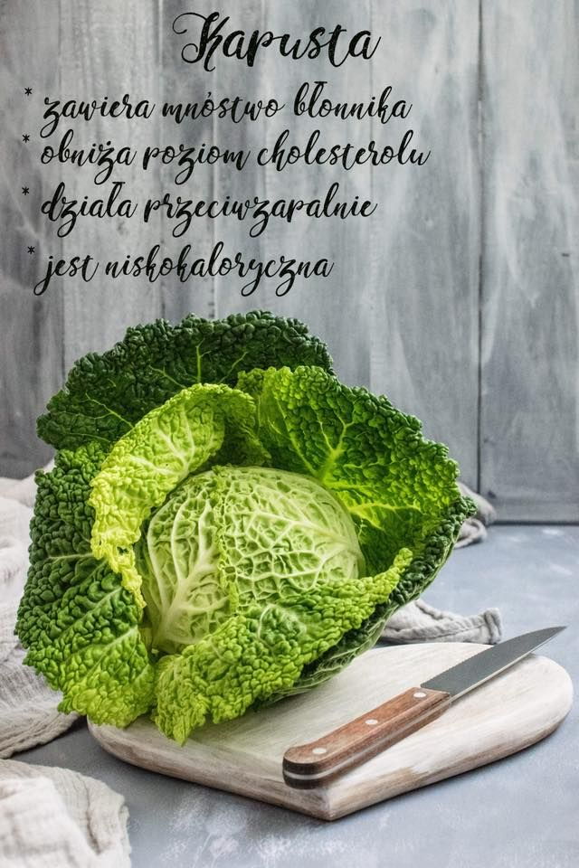 Cabbage: * contains plenty of fiber * lowers the cholesterol * is anti inflammatory  * don't have much calories