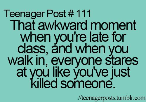 This happened to me once, although maybe not exactly that... OK, so one day I was at the dentist and after that I went to school and it was second period. The moment I walked into class, my crush started staring at me. He stared at me until I sat down on my seat which was right in front of me. Man, did I feel awkward. ;-;