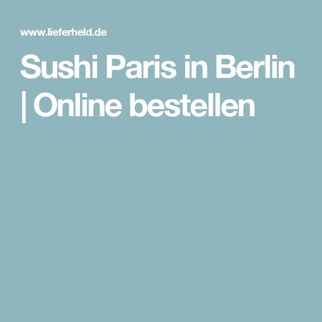 Sushi Paris in Berlin | Online bestellen