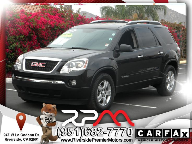 Take a look this awesome GMC Arcadia This truck comes loaded with a fuel efficient V6 engine. This truck comes loaded this is one of many Quality used cars here.  http://www.riversidepremiermotors.com/