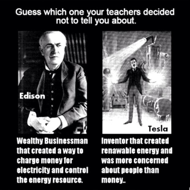 PSA: Nikola Tesla is the grandfather of electricity. Not Edison. BOOM!