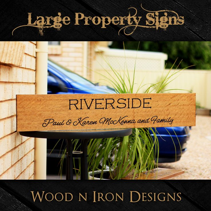 Tasmanian Oak large Property sign.