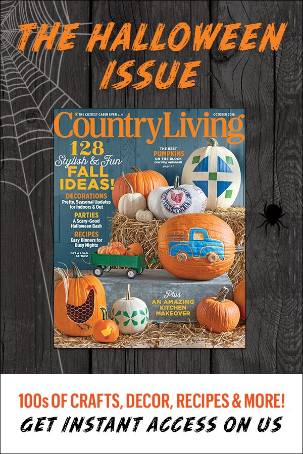 Get ready for Halloween with Country Living's October Issue. Enjoy instant access to every fun, spooky and delicious idea! Plus see our amazing kitchen makeover!