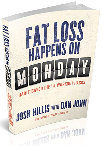 Check out the deal on Josh Hillis & Dan John <br>Fat Loss Happens on Monday, Softcover (PRINT) at On Target Publications