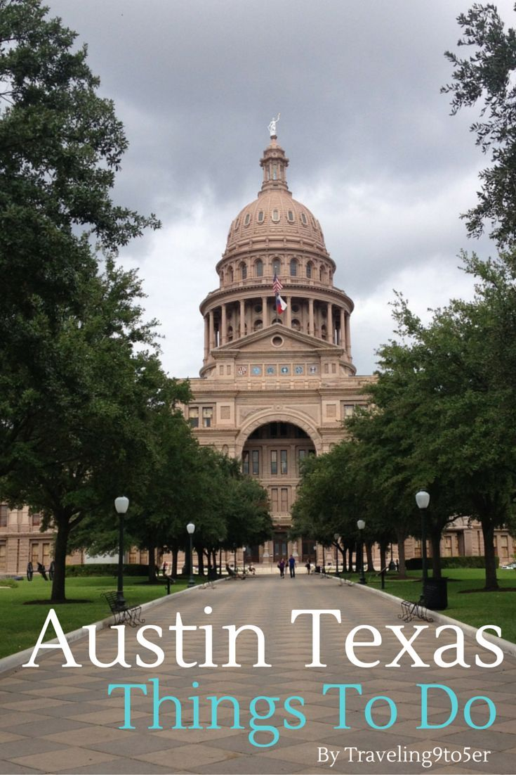 Best Things to Do in Austin Texas. Including the best things to eat, explore and listen to music!