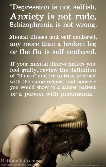 Those with mental illness are affected by the stigma too, sometimes self afflicting. Help them by encouraging them to be kinder towards and more forgiving of themselves.