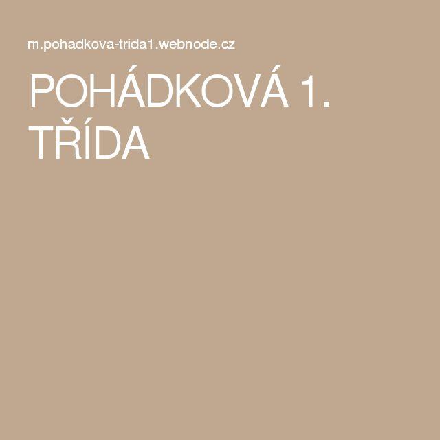 POHÁDKOVÁ 1. TŘÍDA