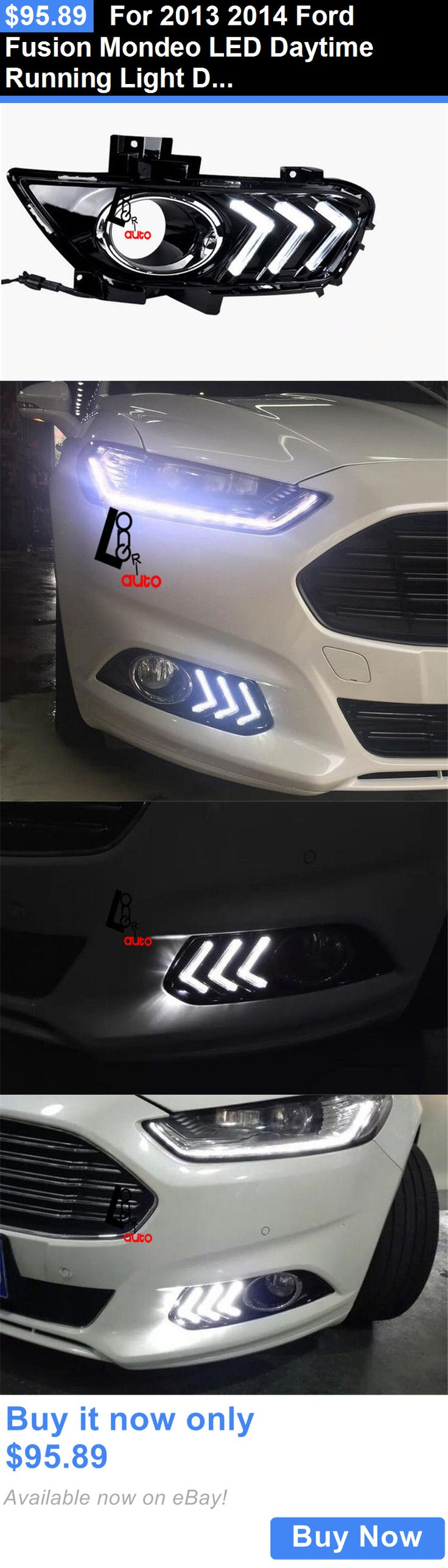 Motors Parts And Accessories: For 2013 2014 Ford Fusion Mondeo Led Daytime Running Light Drl Fog Lamp Kit-New BUY IT NOW ONLY: $95.89