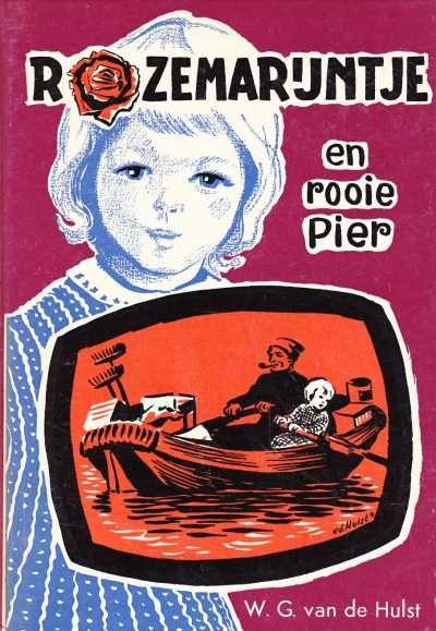Boekwinkeltjes.nl - W.G. van de Hulst - Rozemarijntje en rooie Pier (9de druk)