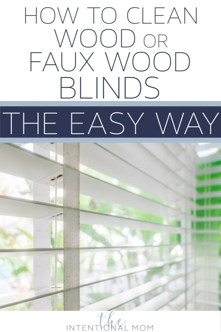 How to Clean Wood or Faux Wood Blinds the Easy Way