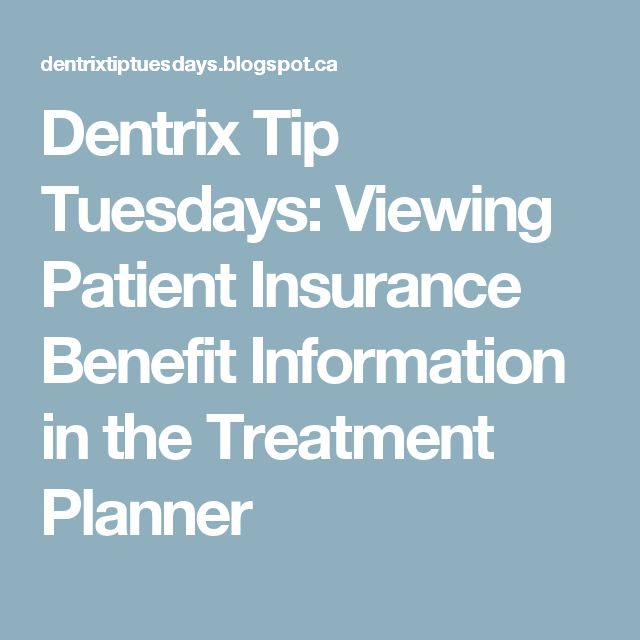 Dentrix Tip Tuesdays: Viewing Patient Insurance Benefit Information in the Treatment Planner