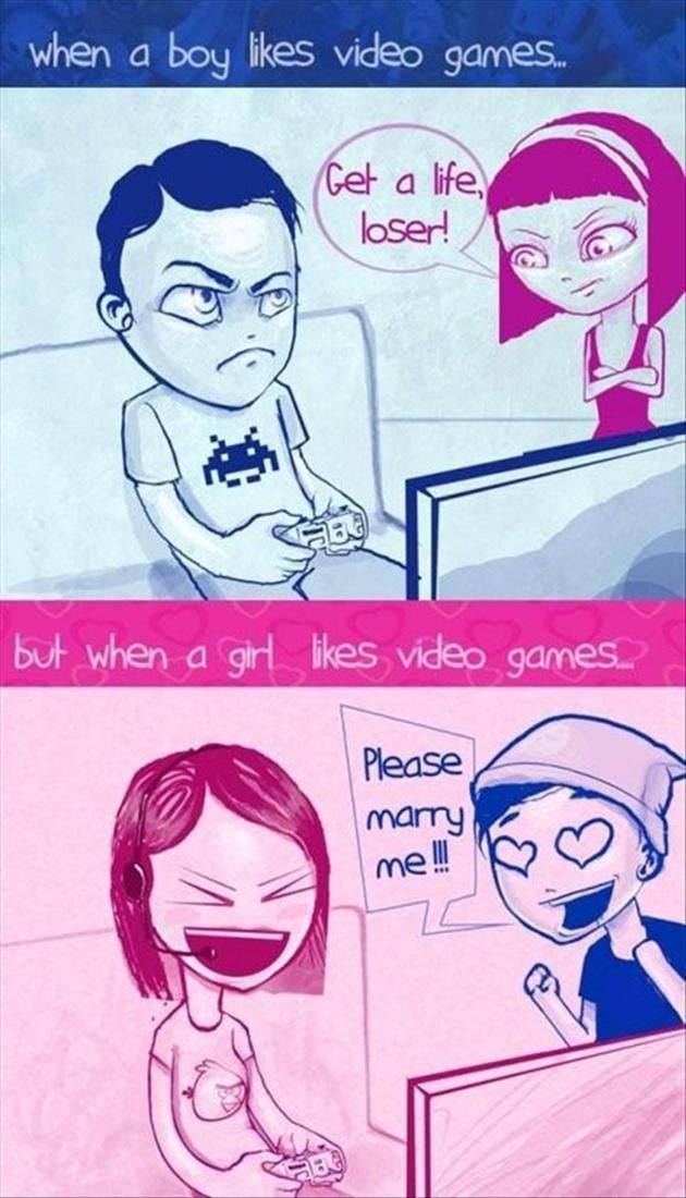 There are some boys who are like girls who don't play games and look at you like your weird.lol HAH losers.