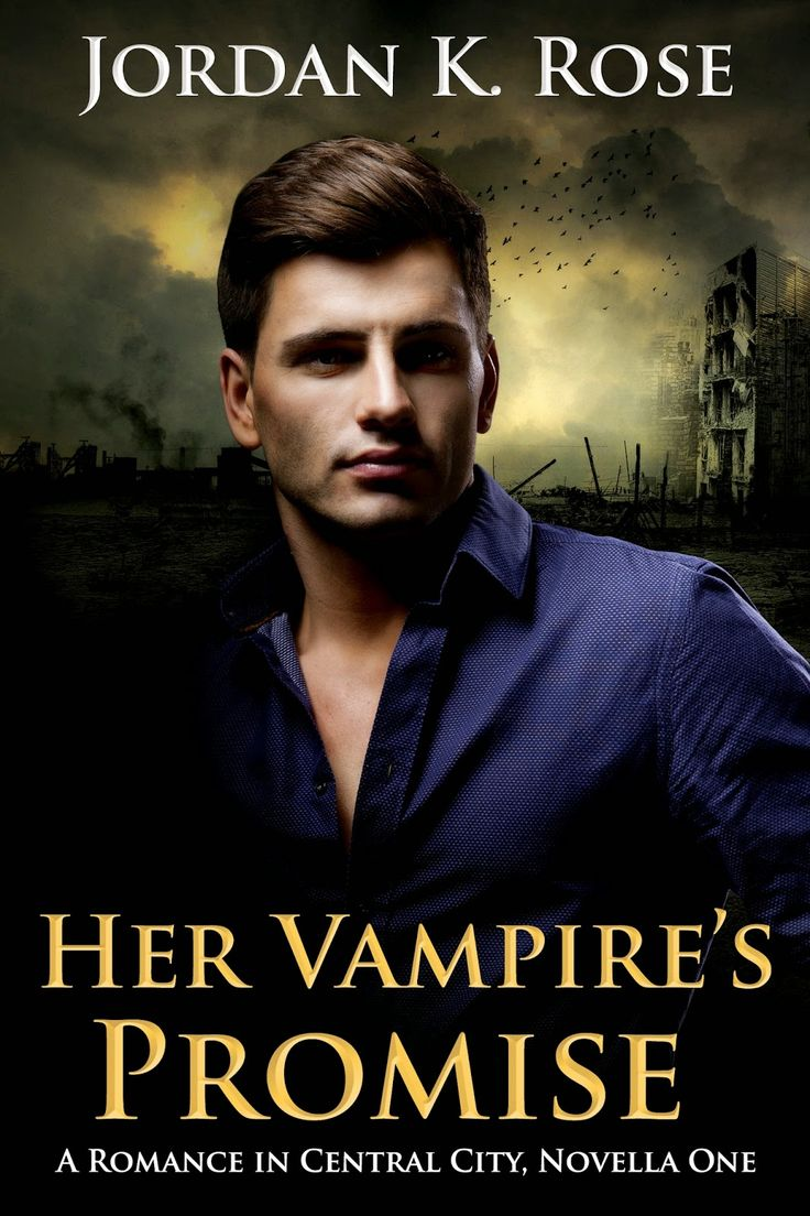 Read An Excerpt From Her Vampire's Promise: A Romance In Central City,  Novella One · Free Ebookse